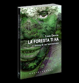 The Forest Has You, by Luis Devin (Castelvecchi Editore)